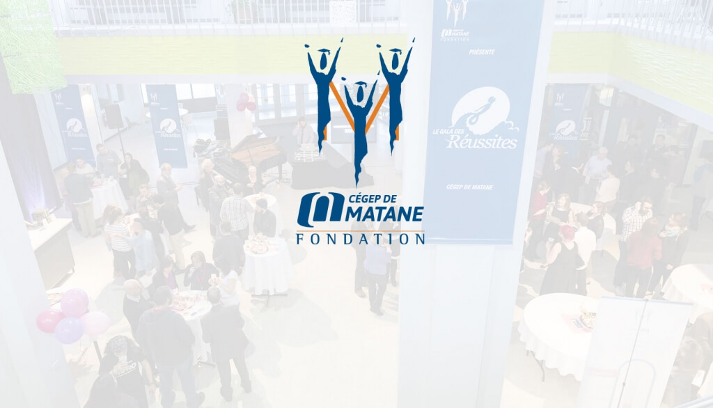 Fondation du Cégep de Matane.