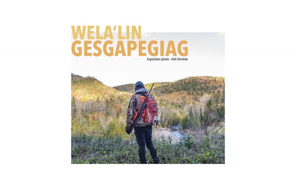 Conférence sur l'exposition «Wela'lin Gesgapegiag».