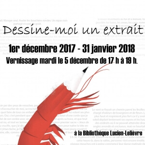 Exposition Dessine-moi un extrait du 1er décembre au 31 janvier 2018.<br />Source : Visuel de Sébastien Thibault, illustrateur.