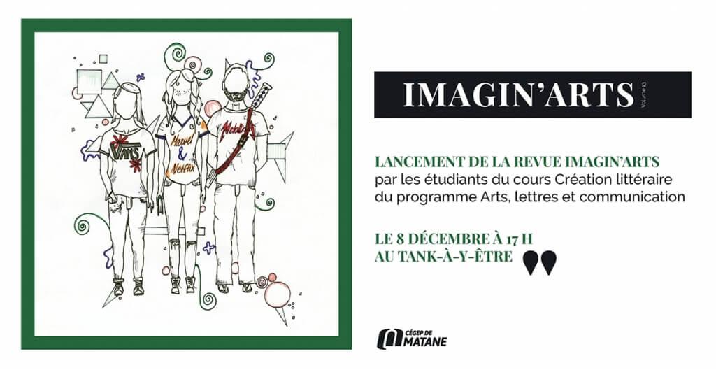 Lancement de la revue Imagin'Arts le 8 décembre à 17 h au Tank-à-y-Être du Cégep de Matane.